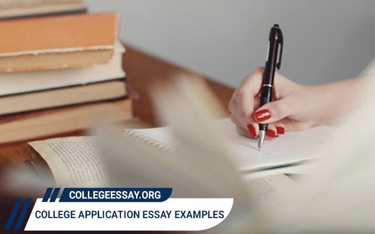 College Application Essay Examples for 2020 - 2021