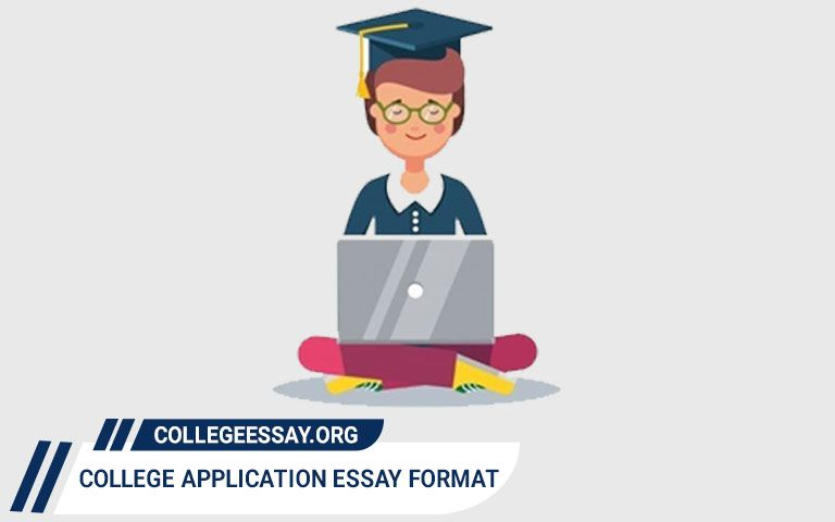 College Application Essay Format & Samples