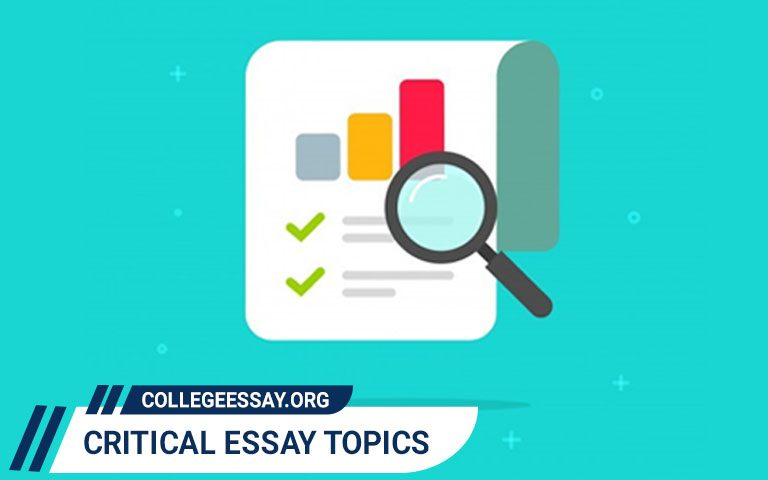 Best Critical Essay Topics & Ideas to Choose from