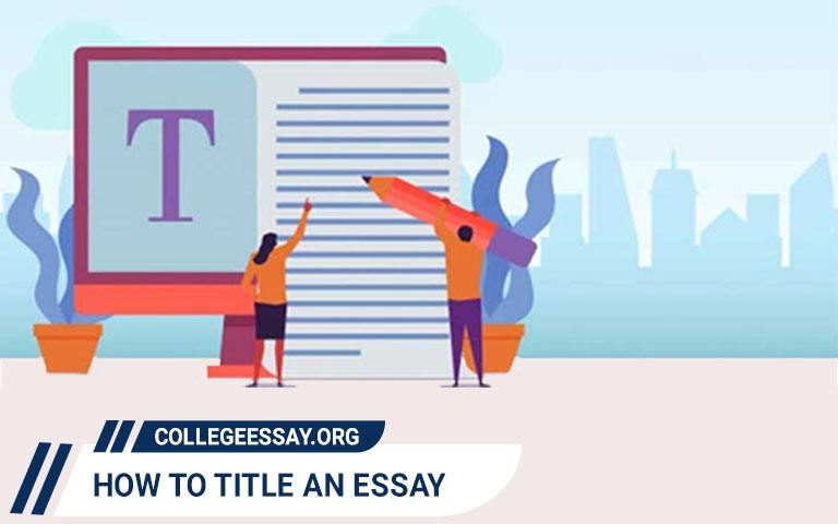 Learn How to Title an Essay Perfectly