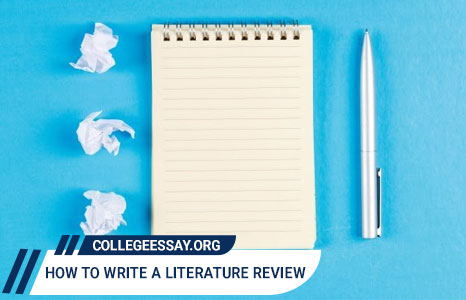 Learn How to Write a Literature Review for a Research Paper