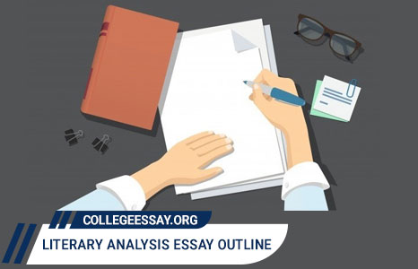 Literary Analysis Essay Outline Guide with Samples