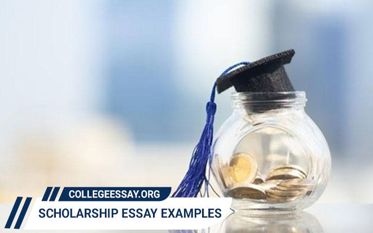Scholarship Essay Examples to Help All Students