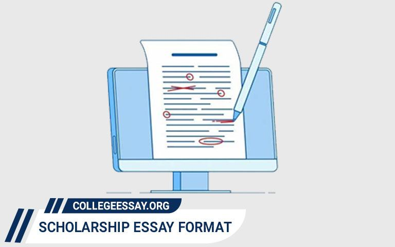 Scholarship Essay Format - A Complete Guide